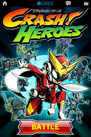 ランド・ホー、GREEにてソーシャルゲーム「クラッシュヒーローズ」をリリース 開発にはUnityを使用1