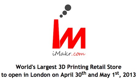 4/30〜5/1、ロンドンに世界最大の期間限定3Dプリンタショップがオープン!