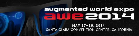 ARの世界的カンファレンス&展示イベント「AWE 2014」開催決定