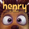 Oculus VRの映画スタジオ、最新作「Henry」のVR用ティザー動画を公開