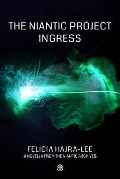星海社、Ingressの公式小説「The Niantic Project: Ingress」の日本版を10/27に発売