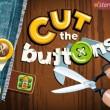 """【やってみた】""""切る""""感覚が気持ち良い! 布に付いているボタンを切り落とすスマホ向けカジュアルゲーム「Cut the Buttons」"""