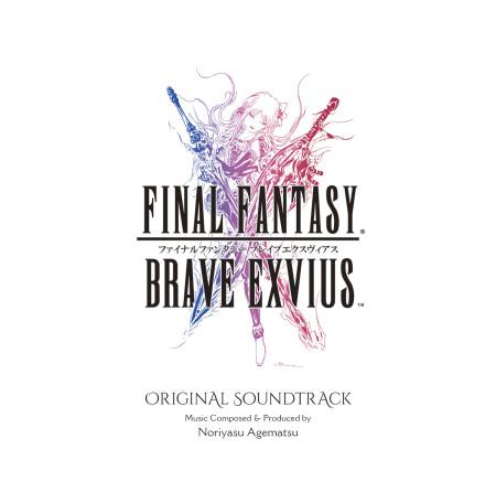 スクエニ、「ファイナルファンタジー ブレイブエクスヴィアス」のサントラCDを本日リリース