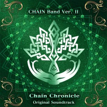 セガゲームス、「チェインクロニクル ~絆の新大陸~」のBGMをバンドアレンジしたサントラ第2弾を配信