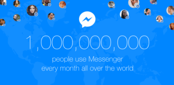 Facebookメッセンジャー、遂に月間アクティブユーザー数が10億人を突破