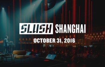 中国版「Slush」が今年は上海で開催決定 「Slush Shanghai」の参加登録受付開始