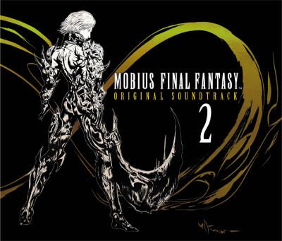 スクエニ、「MOBIUS FINAL FANTASY」のサントラCD第2弾をリリース
