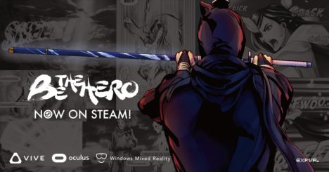 VRマンガヒーローアクションゲーム「BE THE HERO」、Steamにてストーリーモードを公開