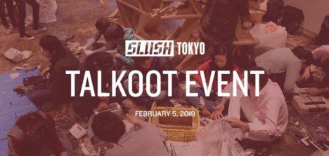 Slush Tokyo、2/5にみんなで会場の備品や装飾品を作るワークショップイベント「Slush Tokyo Talkoot 2019」を開催