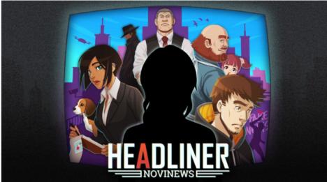 コーラス・ワールドワイド、架空の国の新聞を編集する新作アドベンチャーゲーム「ヘッドライナー:ノヴィニュース」を12月にリリース